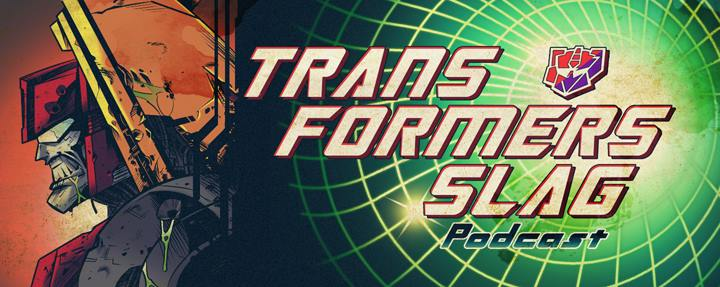 Transformers Slag - Transformers Podcast