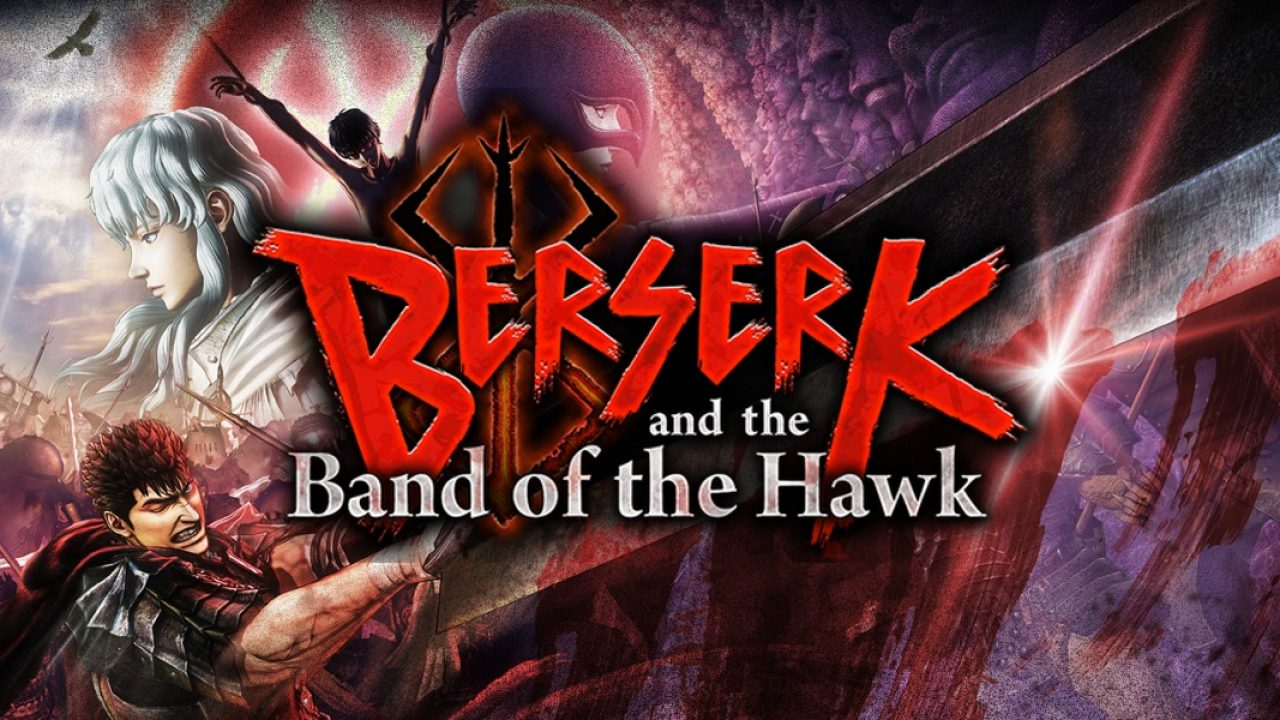Berserk and The Band of The Hawk Review.