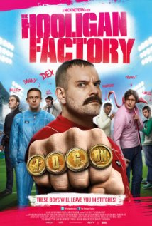 Fantasia Film Festival 2014: THE HOOLIGAN FACTORY Review by Ous Zaim